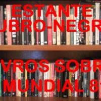 Estante Rubro-Negra - Livros sobre o Mundial de 1981