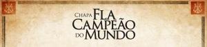 """Eleição do Flamengo 2012: Lançamento da chapa """"Fla Campeão do Mundo"""""""